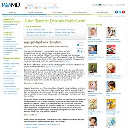 Asperger's Syndrome Symptoms in Children, Teens, Adults