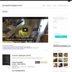 Cuisson asperges vertes : LA RECETTE CHEFjeanpierrevigato.com