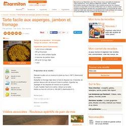 Tarte facile aux asperges, jambon et fromage : Recette de Tarte facile aux asperges, jambon et fromage