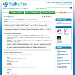Aspergillosis: MedlinePlus Medical Encyclopedia