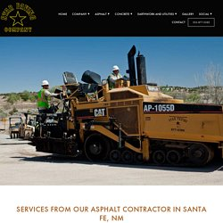 Trust Our Asphalt Contractor in Santa Fe, NM - Star Paving Company