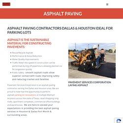 Asphalt Paving Contractors, Concrete Pavers Dallas, Fort Worth, Houston