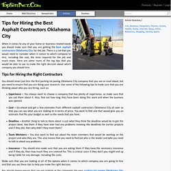 Tips for Hiring the Best Asphalt Contractors Oklahoma City