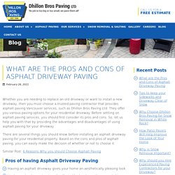 What are the Pros and Cons of Asphalt Driveway Paving
