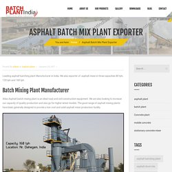 Hot Asphalt Mixer Manufacturer