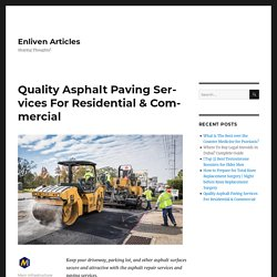 Asphalt Paving Services With The Best Paving Contractor