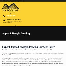 Asphalt Shingle Roofing - NYRoofing