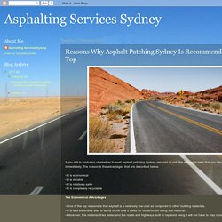 Reasons Why Asphalt Patching Sydney Is Recommended On the Top