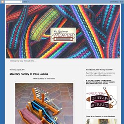 Meet My Family of Inkle Looms