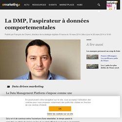 La DMP, l'aspirateur à données comportementales - Data driven marketing