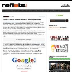 Google : la mise en place de l'aspirateur à données personnelles