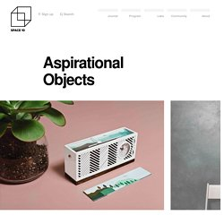Aspirational Objects