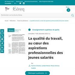 La qualité du travail, au cœur des aspirations professionnelles des jeunes salariés / Céreq Bref, n° 400, Décembre 2020
