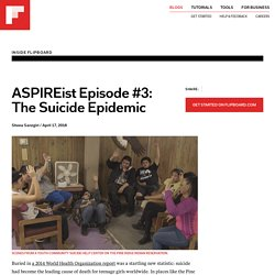 ASPIREist Episode #3: The Suicide Epidemic
