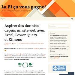 Aspirer des données depuis un site web avec Excel, Power Query et Kimono