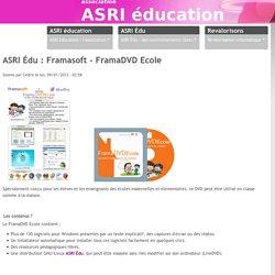 ASRI Édu : Framasoft - FramaDVD Ecole