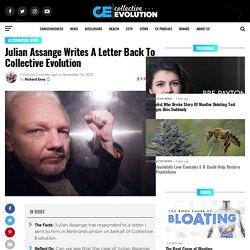 Julian Assange Writes A Letter Back To Collective Evolution