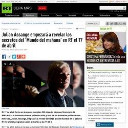 Julian Assange empezará a revelar los secretos del 'Mundo del mañana' en RT el 17 de abril – RT