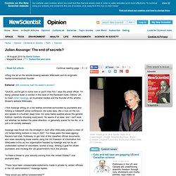 Julian Assange: The end of secrets? - opinion - 16 August 2010