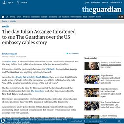 The day Julian Assange threatened to sue The Guardian over the US embassy cables story | Media