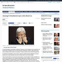 Assange's treatment says a lot about us