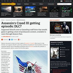 Assassin's Creed III getting episodic DLC?
