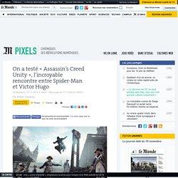 «Assassin's Creed Unity», l'incroyable rencontre entre Spider-Man et Victor Hugo