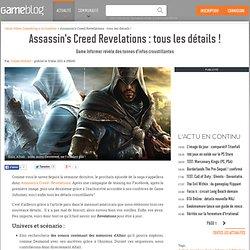 Assassin's Creed Revelations : tous les détails ! - Game Informer révèle des tonnes d'infos croustillantes