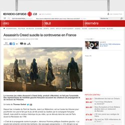 Assassin's Creed suscite la controverse en France