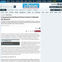 L'assassinat de Daniel Pearl éclaire l'attentat de Karachi