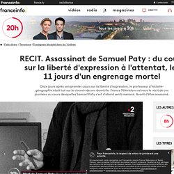 RECIT. Assassinat de Samuel Paty : du cours sur la liberté d'expression à l'attentat, les 11 jours d'un engrenage mortel