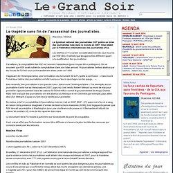 La tragédie sans fin de l'assassinat des journalistes. par Maxime VIVAS