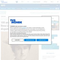 100 ans après l'assassinat de Rosa Luxemburg : la mémoire disputée d'une femme libre