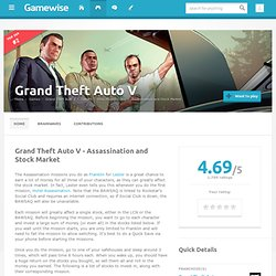 Assassination and Stock Market - Grand Theft Auto V Cheats, GTA V, GTA 5 - Wiki Guide