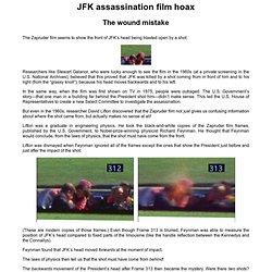 JFK assassination film - The wound mistake