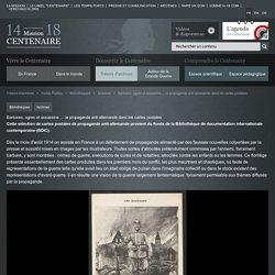 Barbares, ogres et assassins … la propagande anti-allemande dans les cartes postales