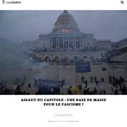 Assaut du Capitole : Une base de masse pour le fascisme ?