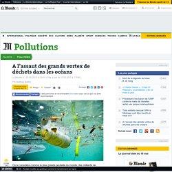 A l'assaut des grands vortex de déchets dans les océans