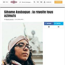 Sihame Assbague: la révolte tous azimuts