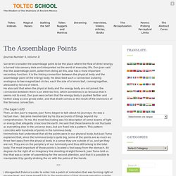 The Assemblage Points – Toltec School
