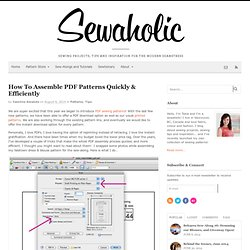 How To Assemble PDF Patterns Quickly & Efficiently