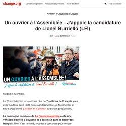 Un ouvrier à l'Assemblée : J'appuie la candidature de Lionel Burriello (France insoumise)