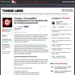 Tunisie: l'Assemblée constituante ou les mystères de la création du pouvoir