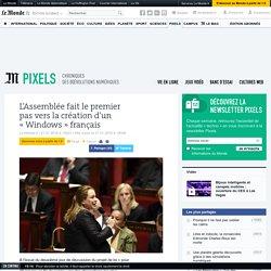 L'Assemblée fait le premier pas vers la création d'un «Windows» français