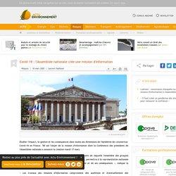 ACTU ENVIRONNEMENT 18/03/20 Covid-19 : l'Assemblée nationale crée une mission d'information