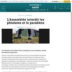 LE FIGARO 04/05/11 L'Assemblée interdit les phtalates et le parabène