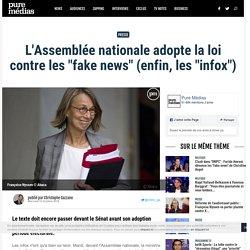 """L'Assemblée nationale adopte la loi contre les """"fake news"""" (enfin, les """"infox"""")"""