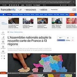 L'Assemblée nationale adopte la nouvelle carte de France à 13 régions