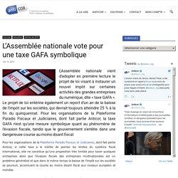 L'Assemblée nationale vote pour une taxe GAFA symbolique