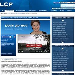 Docs ad Hoc : Wikileaks, enquête sur un contre-pouvoir